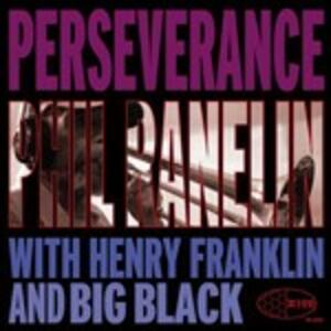 Perseverence - CD Audio di Phil Ranelin