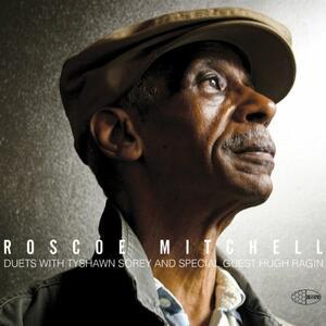 Roscoe Mitchell - CD Audio di Roscoe Mitchell