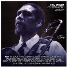 Phil Ranelin Collected 2003-2019 - Vinile LP di Phil Ranelin