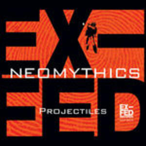 Projectiles - CD Audio di Neomythics