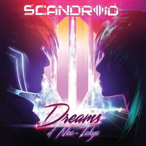 Dreams of Neo-Tokyo - CD Audio di Scandroid