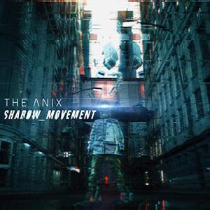 Shadow Movement - CD Audio di Anix