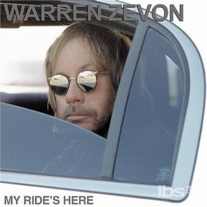 My Ride's Here - CD Audio di Warren Zevon