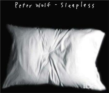 Sleepless - CD Audio di Peter Wolf