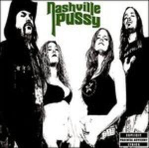 Say Something Nasty - CD Audio di Nashville Pussy