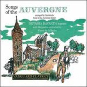 Chants d'Auvergne - CD Audio di Marie-Joseph Canteloube de Malaret,Netalia Davrath