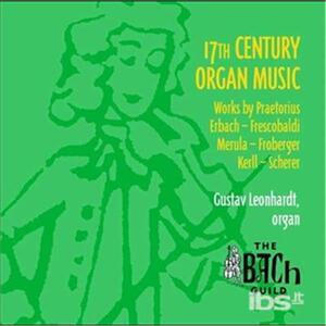 Organ Music of the 1600s - CD Audio di Gustav Leonhardt
