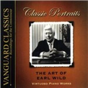The Art of Earl Wild - CD Audio di Earl Wild