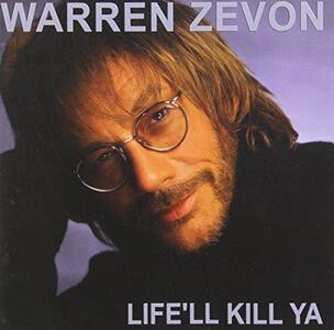 Life'll Kill ya - CD Audio di Warren Zevon