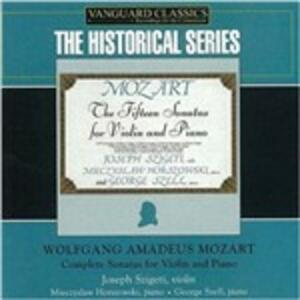 Sonate complete per violino e pianoforte - CD Audio di Wolfgang Amadeus Mozart,George Szell,Jozsef Szigeti,Mieczyslaw Horszowski