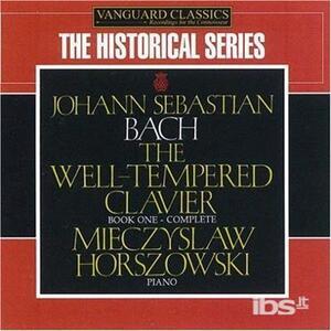Well Tempered Clavier - CD Audio di Johann Sebastian Bach