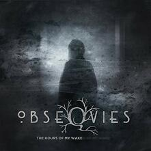 The Hours of My Wake - Vinile LP di Obseqvies