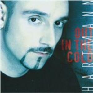 Out in the Cold - CD Audio di Hartmann