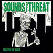 Creature of Habit - Vinile LP di Sounds of Threat