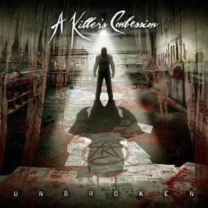 Unbroken - CD Audio di Killer's Confession