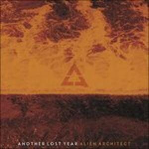 Alien Architect - CD Audio di Another Lost Year