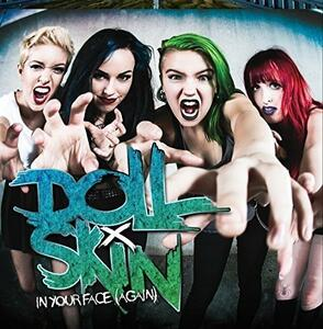 In Your Face - CD Audio di Doll Skin
