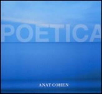 Poetica - CD Audio di Anat Cohen