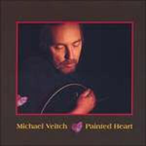 Painted Heart - CD Audio di Michael Veitch
