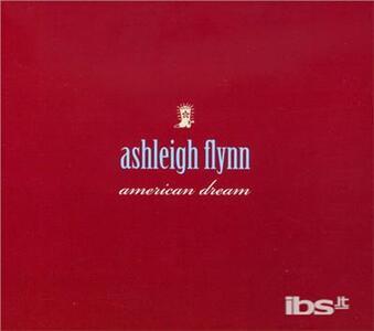 American Dream - CD Audio di Ashleigh Flynn