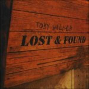 Lost and Found - CD Audio di Toby Walker