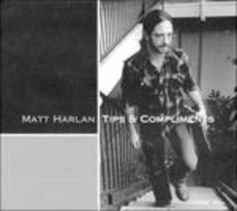 Tips & Compliments - CD Audio di Matt Harlan