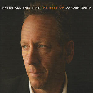 After All This Time - CD Audio di Darden Smith
