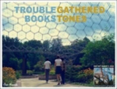 Gathered Tones - CD Audio di Trouble Books