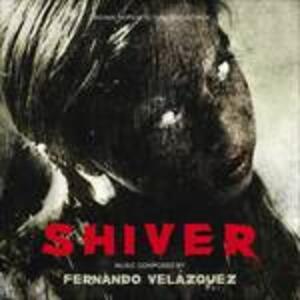 Shiver (Colonna Sonora) - CD Audio