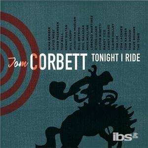 Tonight I Ride - CD Audio di Tom Corbett