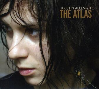 Atlas - CD Audio di Kristin Allen-Zito