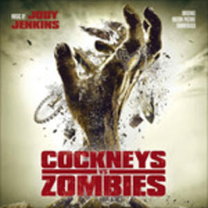 Cockneys Vs. Zombies (Colonna Sonora) - CD Audio