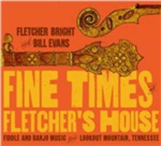 Fine Times at Fletcher's House - CD Audio di Bill Evans,Fletcher Bright