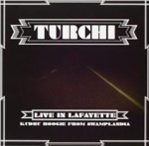 Live in Lafayette - CD Audio di Turchi