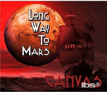 Long Way to Mars - CD Audio di Canvas