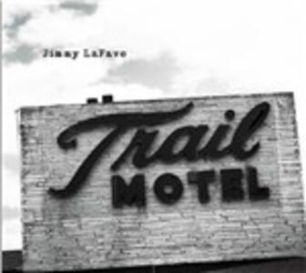 Trail 3 - CD Audio di Jimmy LaFave