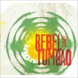 Rebel Tumbao - CD Audio di Rebel Tumbao