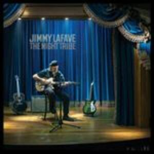 The Night Tribe - CD Audio di Jimmy LaFave
