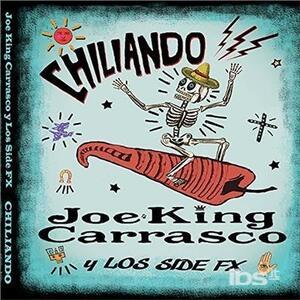 Chiliando - CD Audio di Joe King Carrasco