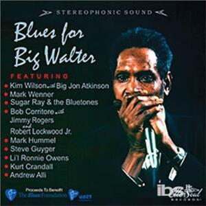 Blues for Big Walter - CD Audio