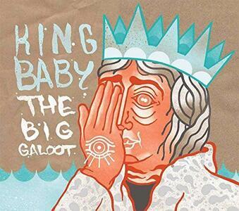 Big Galoot - CD Audio di King Baby