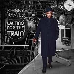 Waiting for the Train - CD Audio di Johnny Rawls