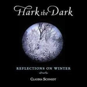 Hark the Dark - CD Audio di Claudia Schmidt
