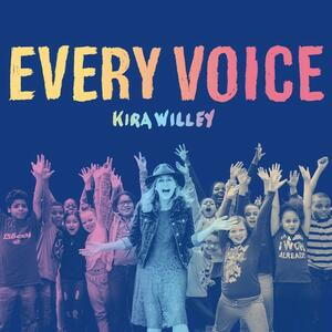 Every Voice - CD Audio di Kira Willey