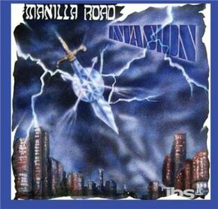 Invasion - CD Audio di Manilla Road