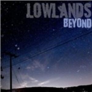 Beyond - CD Audio di Lowlands