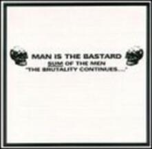 Sum of the Man-The - CD Audio di Man Is the Bastard