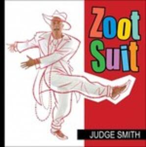 Zoot Suit - CD Audio di Judge Smith