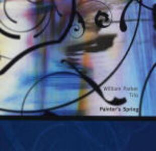 Painter's Spring - CD Audio di William Parker