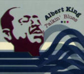 Talking Blues - CD Audio di Albert King